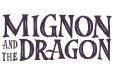 Mignon and the Dragon